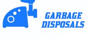 garbage disposals installed and repaired