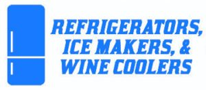 refrigerators, ice makers, wine coolers